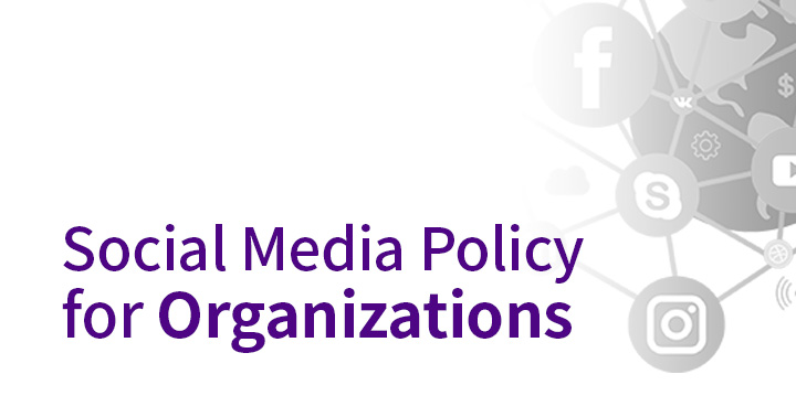 Social media policy for organizations