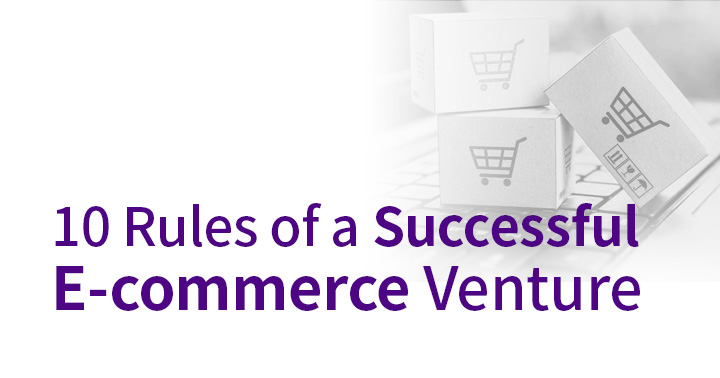 The ten tenets of a successful ecommerce venture